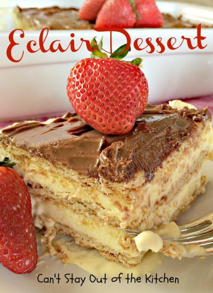 Eclair Dessert | Can't Stay Out of the Kitchen