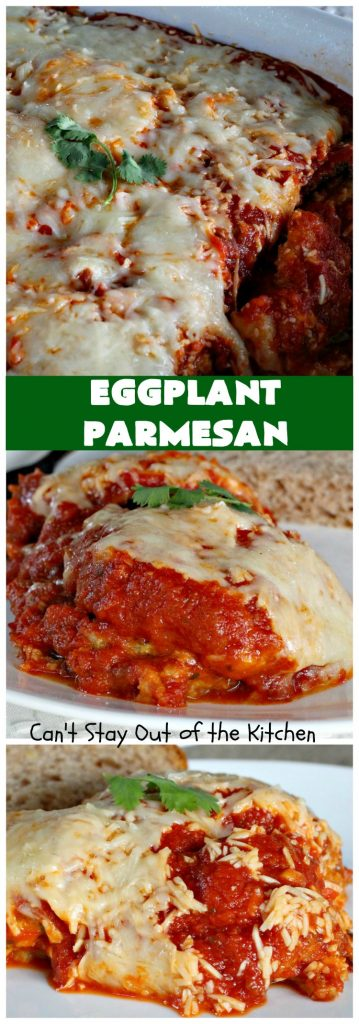 Eggplant Parmesan | Can't Stay Out of the Kitchen