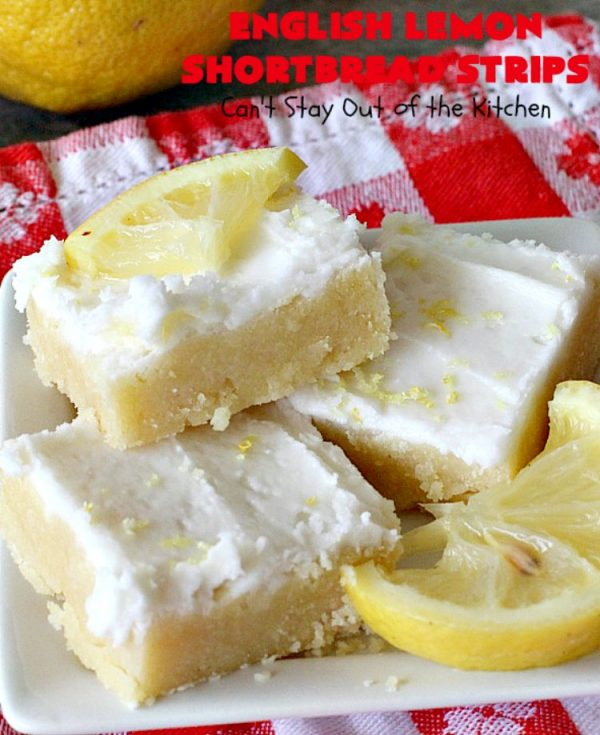 English Lemon Shortbread Strips   Can't Stay Out of the Kitchen   these amazing #lemon bars have a lemony icing to die for. They're terrific for #holiday parties, #Christmas #cookie exchanges or #tailgating. #dessert
