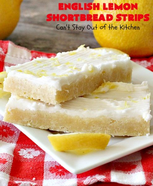 English Lemon Shortbread Strips | Can't Stay Out of the Kitchen | these amazing #lemon bars have a lemony icing to die for. They're terrific for #holiday parties, #Christmas #cookie exchanges or #tailgating. #dessert