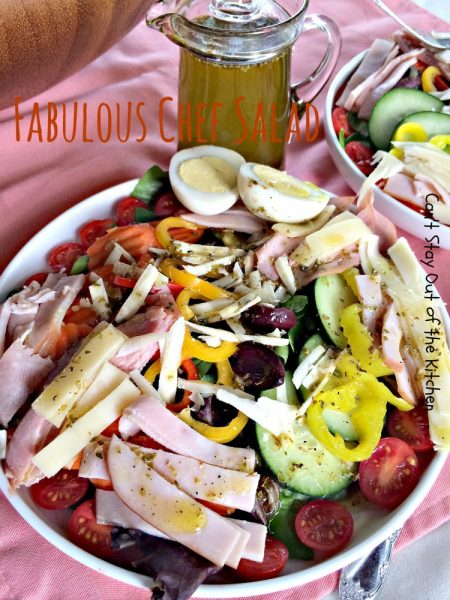 Fabulous Chef Salad with Olive Oil Vinaigrette | Can't Stay Out of the Kitchen
