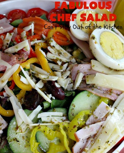 Fabulous Chef Salad | Can't Stay Out of the Kitchen | this amazing high protein #salad includes #turkey, #ham, hard-boiled #eggs & lots of veggies with a delicious homemade #saladdressing. It's one of our favorites. #glutenfree