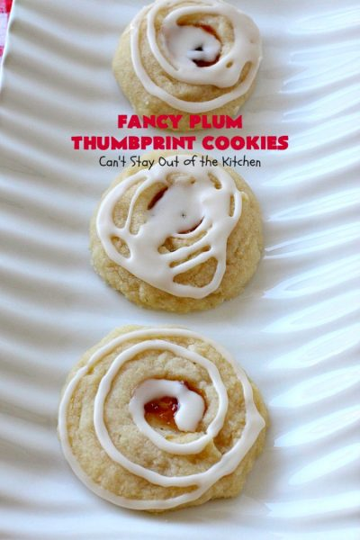 Fancy Plum Thumbprint Cookies | Can't Stay Out of the Kitchen | marvelous #cookie for any kind of #holiday, backyard BBQ, potluck or family reunion. #dessert