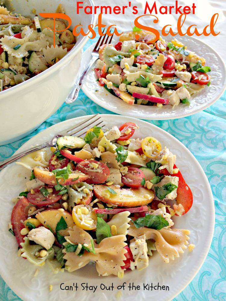 Farmer's Market Pasta Salad - Can't Stay Out of the Kitchen