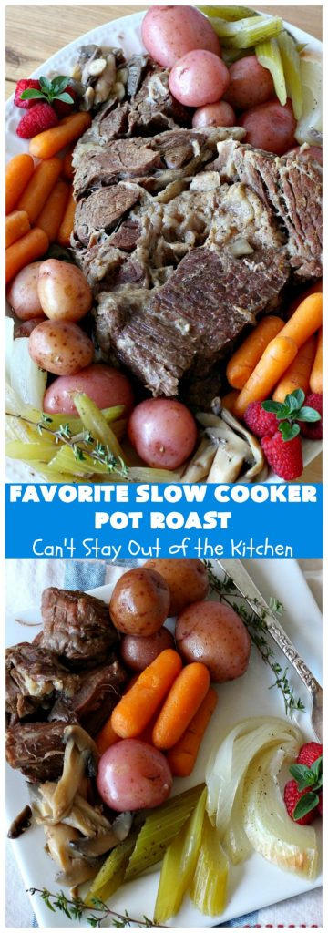 Favorite Slow Cooker Pot Roast | Can't Stay Out of the Kitchen