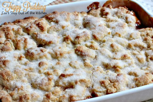 Figgy Pudding | Can't Stay Out of the Kitchen | celebrate the #holidays with this spectacular #dessert. #figs #cobbler