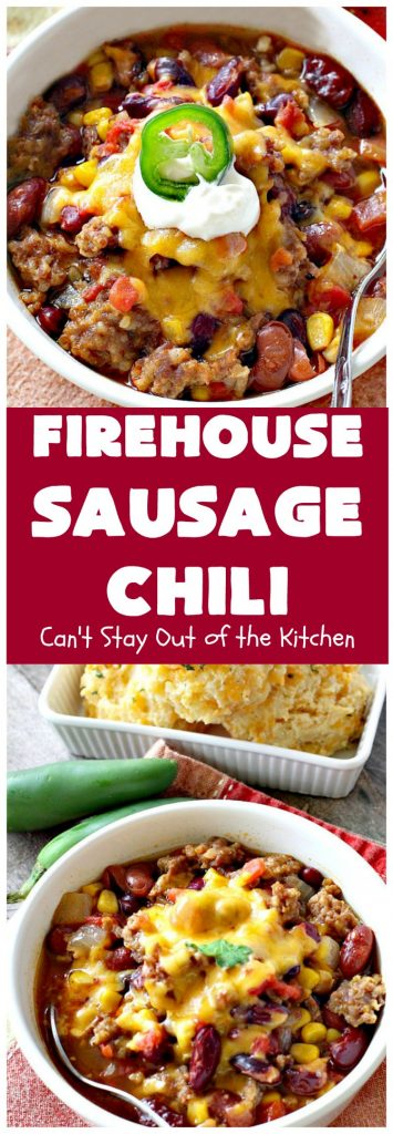 Firehouse Sausage Chili | Can't Stay Out of the Kitchen