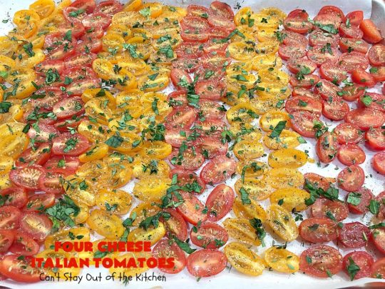 Four Cheese Italian Tomatoes | Can't Stay Out of the Kitchen | this fantastic #SideDish layers grape #tomatoes with #Italian seasonings & four kinds of #cheese. It's one of the most mouthwatering sides ever. Wonderful for company or #holiday dinners too. #RoastedTomatoes #ParmesanCheese #AsiagoCheese #MozzarellaCheese #RomanoCheese #BakedTomatoes #RoastedItalianTomatoes #GlutenFree #FourCheeseItalianTomatoes #Thanksgiving #Christmas
