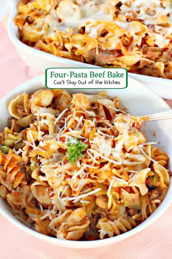 Four-Pasta Beef Bake | Can't Stay Out of the Kitchen | makes 2 large #casseroles. Great for a #freezermeal. #beef #pasta #cheese