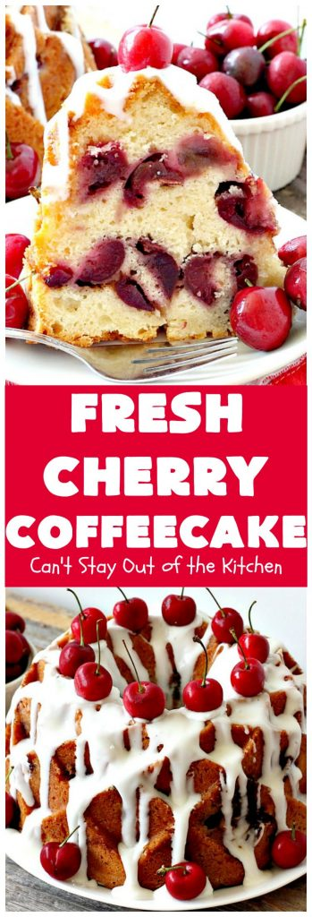 Fresh Cherry Coffeecake | Can't Stay Out of the Kitchen