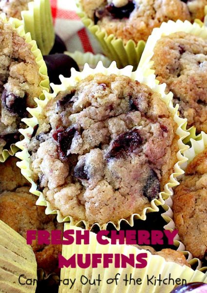 Fresh Cherry Muffins | Can't Stay Out of the Kitchen | these luscious #cherry #muffins are out of this world! They're terrific for a #holiday #breakfast. Every bite will have you drooling! #cherrymuffins #holidaybreakfast