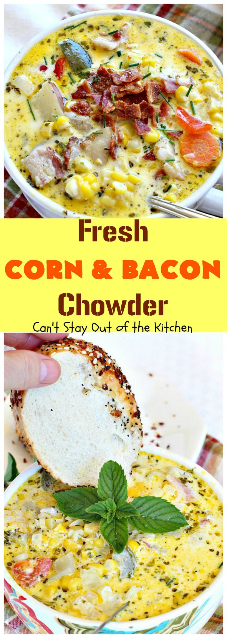 Fresh Corn and Bacon Chowder | Can't Stay Out of the Kitchen