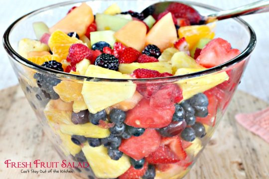 Fresh Fruit Salad | Can't Stay Out of the Kitchen | delicious #fruitsalad that's great to make for summer potlucks & #holidays. #fruit #salad #glutenfree #vegan