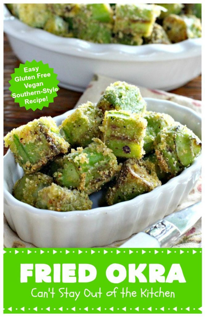 Fried Okra | Can't Stay Out of the Kitchen | this fantastic #Southern-style indulgence is a terrific side dish for steak, chicken or pork chops. This pan-fried version is #Vegan, #GlutenFree & incredibly easy. #FriedOkra #SideDish