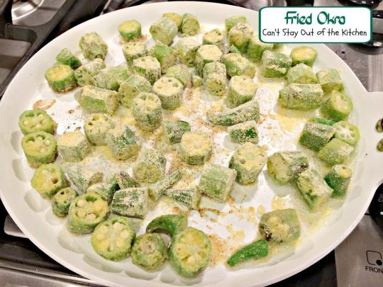 Fried Okra | Can't Stay Out of the Kitchen | love this easy 5-ingredient #okra #sidedish. #glutenfree #vegan #veggie