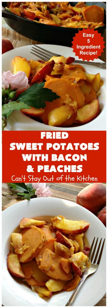 Fried Sweet Potatoes with Bacon and Peaches | Can't Stay Out of the Kitchen | this is a fantastic way to serve #SweetPotatoes for #breakfast! But it's also a great side dish. Of course, everything's always better with #bacon! #peaches #EasySideDish #GlutenFree #FriedSweetPotatoesWithBaconAndPeaches #5IngredientSideDish #5IngredientRecipe