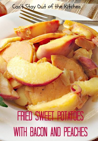 Fried Sweet Potatoes with Bacon and Peaches - IMG_0014