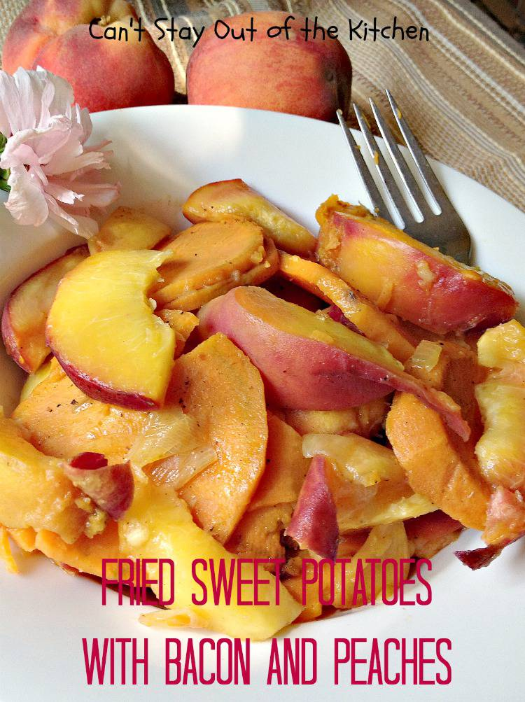 Fried Sweet Potatoes with Bacon and Peaches