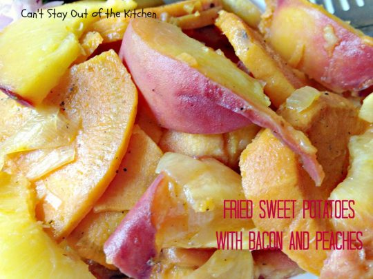 Fried Sweet Potatoes with Bacon and Peaches - IMG_0041