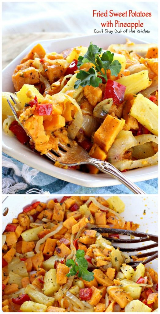 Fried Sweet Potatoes with Pineapple | Can't Stay Out of the Kitchen