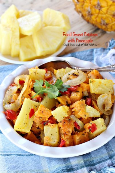 Fried Sweet Potatoes with Pineapple | Can't Stay Out of the Kitchen | sweet, savory and delicious way to prepare #sweetpotatoes. Great for #breakfast or as a #sidedish. #glutenfree #vegan