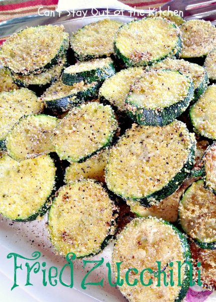 Fried Zucchini | Can't Stay Out of the Kitchen