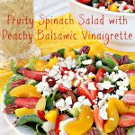 Fruity Spinach Salad with Peachy Balsamic Vinaigrette
