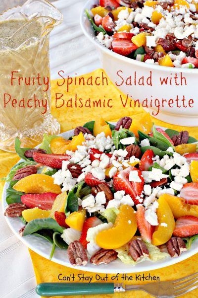 Fruity Spinach Salad with Peachy Balsamic Vinaigrette | Can't Stay Out of the Kitchen