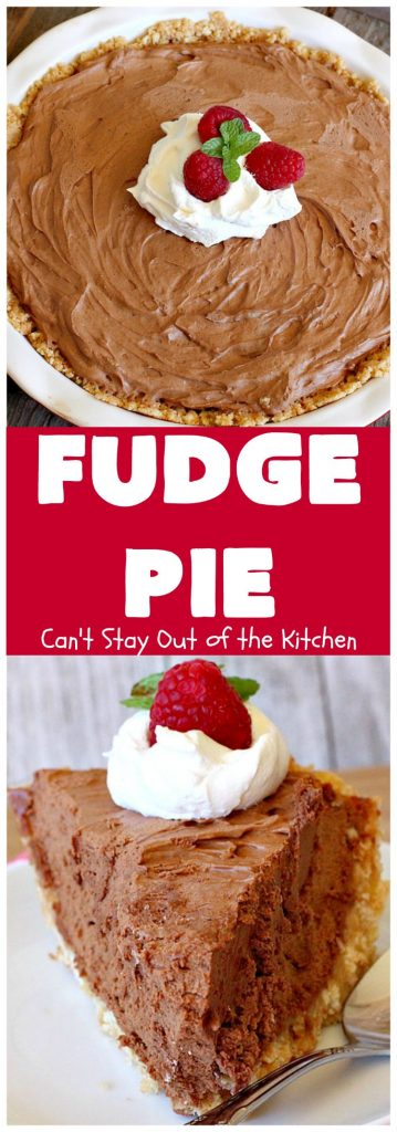 Fudge Pie | Can't Stay Out of the Kitchen