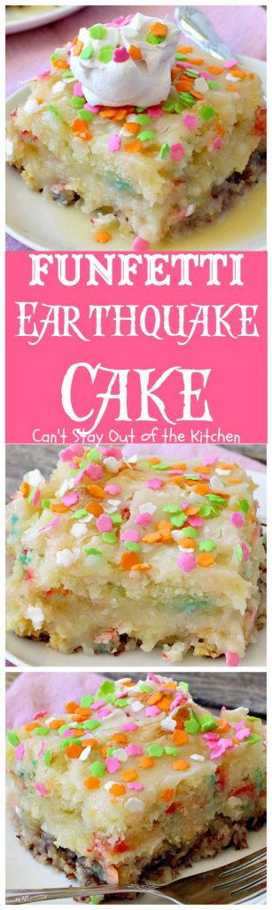 Funfetti Earthquake Cake | Can't Stay Out of the Kitchen