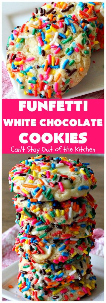 Funfetti White Chocolate Cookies | Can't Stay Out of the Kitchen | this terrific 5-ingredient #recipe can be whipped up in 30 minutes. It starts with a #FunfettiCakeMix, #sprinkles & #WhiteChocolateChips. Great #dessert for #tailgating or office parties, potlucks or backyard barbecues. #Funfetti #cookies #FunfettiWhiteChocolateCookies #dessert #FunfettiDessert #ChocolateDessert #chocolate
