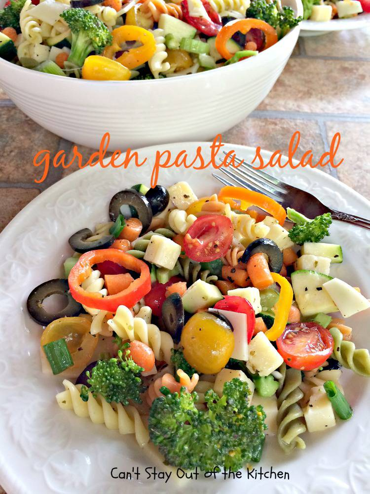 Garden Pasta Salad - Can't Stay Out of the Kitchen