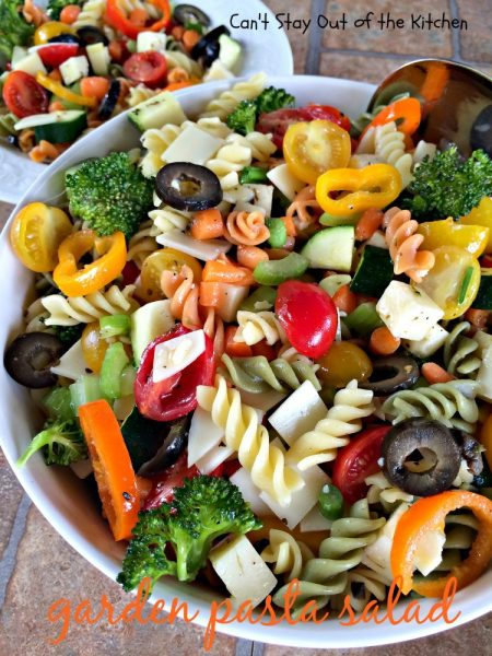 Garden Pasta Salad | Can't Stay Out of the Kitchen