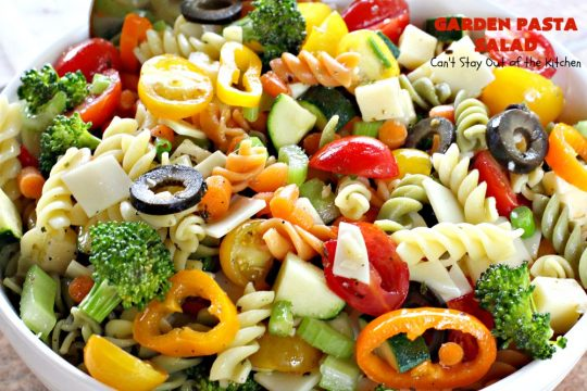 Garden Pasta Salad | Can't Stay Out of the Kitchen | We love this fabulous #pasta #salad. It's perfect for the #FourthofJuly & other summer #holiday parties. #tomatoes #olives
