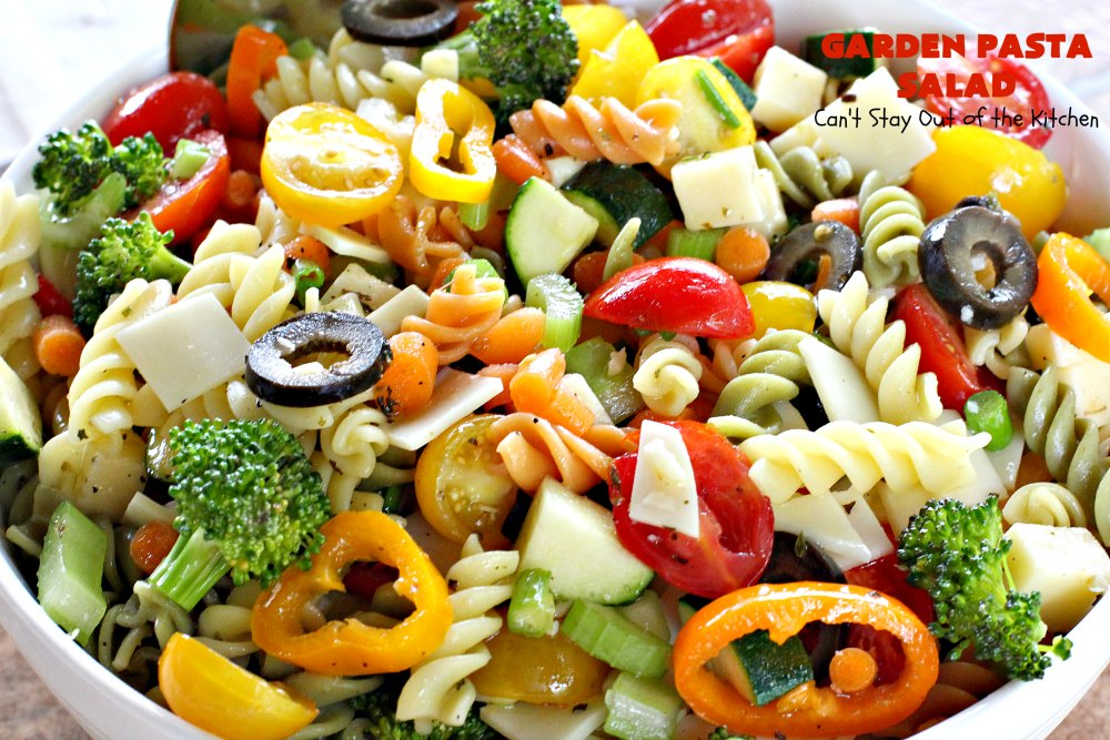 Garden Pasta Salad Can 39 T Stay Out Of The Kitchen