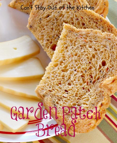 Garden Patch Bread | Can't Stay Out of the Kitchen