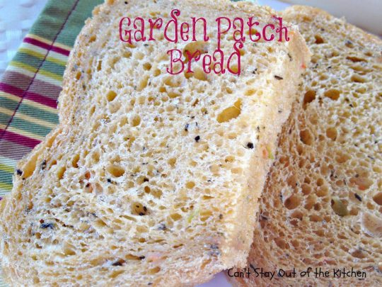 Garden Patch Bread - IMG_9737