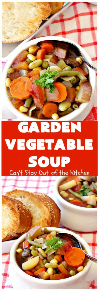 Garden Vegetable Soup | Can't Stay Out of the Kitchen | this delicious #soup is chocked full of veggies & so easy since it's made in the #crockpot. Healthy, low calorie, clean eating, #vegan & #glutenfree. #MeatlessMondays