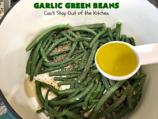 Garlic Green Beans | Can't Stay Out of the Kitchen | this quick & easy #GreenBeans #SideDish can be ready to serve in about 15 minutes! Wonderful for family or company dinners. #Healthy, #vegan #LowCalorie & #GlutenFree. #GarlicGreenBeans #GreenBeansSideDish