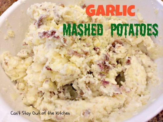 Garlic Mashed POtatoes - IMG_1485.jpg