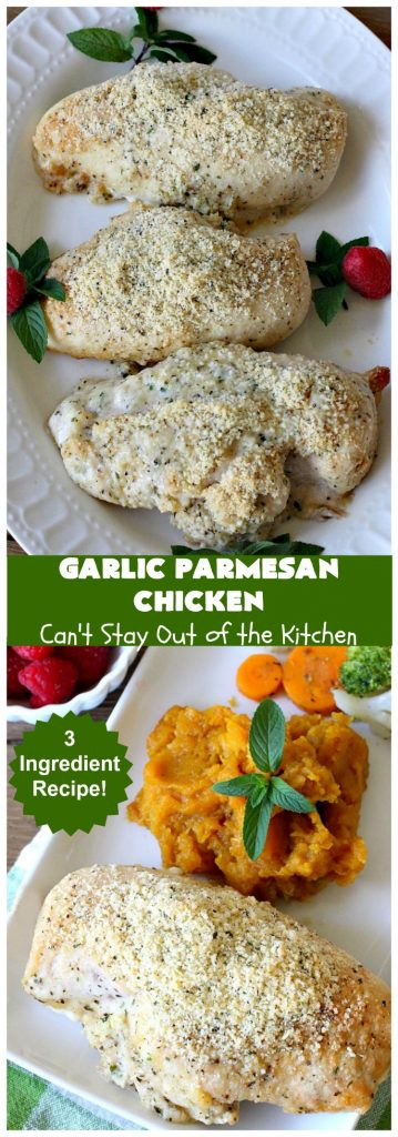 Garlic Parmesan Chicken | Can't Stay Out of the Kitchen