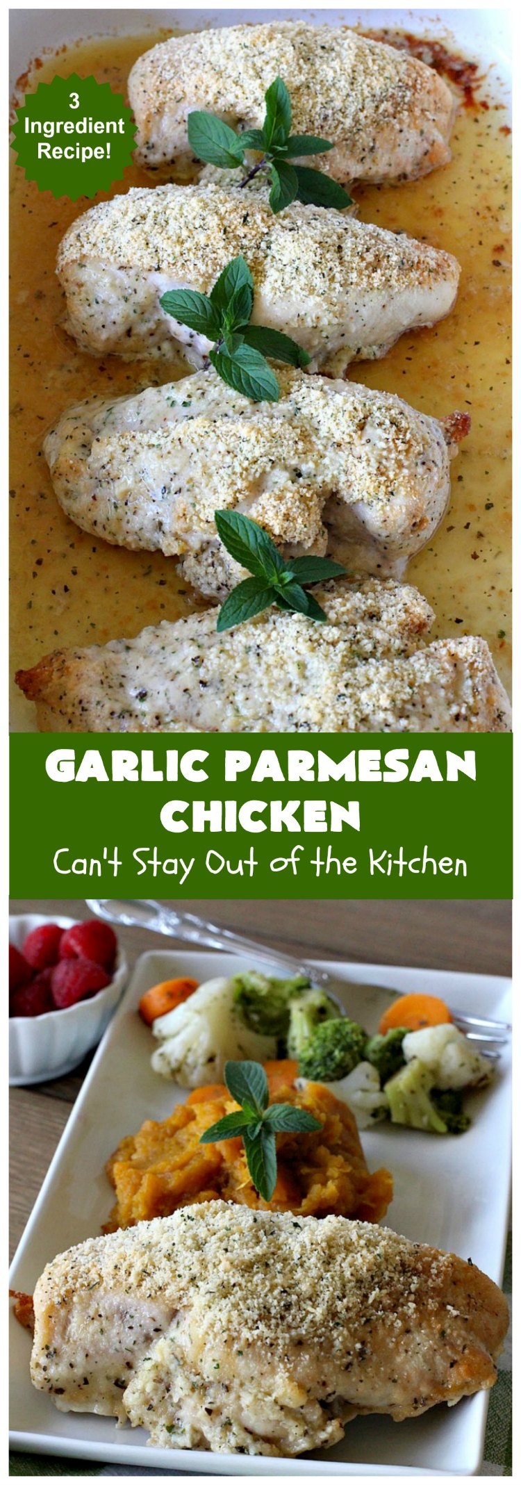 Garlic Parmesan Chicken | Can't Stay Out of the Kitchen | fantastic 3-ingredient #recipe that's so quick & easy to prepare. Terrific for week night or company dinners. #chicken #ParmesanCheese #GarlicParmesanChicken