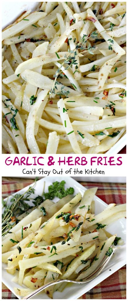 Garlic and Herb Fries | Can't Stay Out of the Kitchen