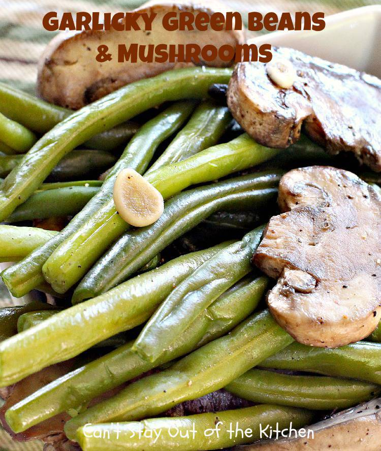 Garlicky Green Beans and Mushrooms is a healthy and low calorie option ...