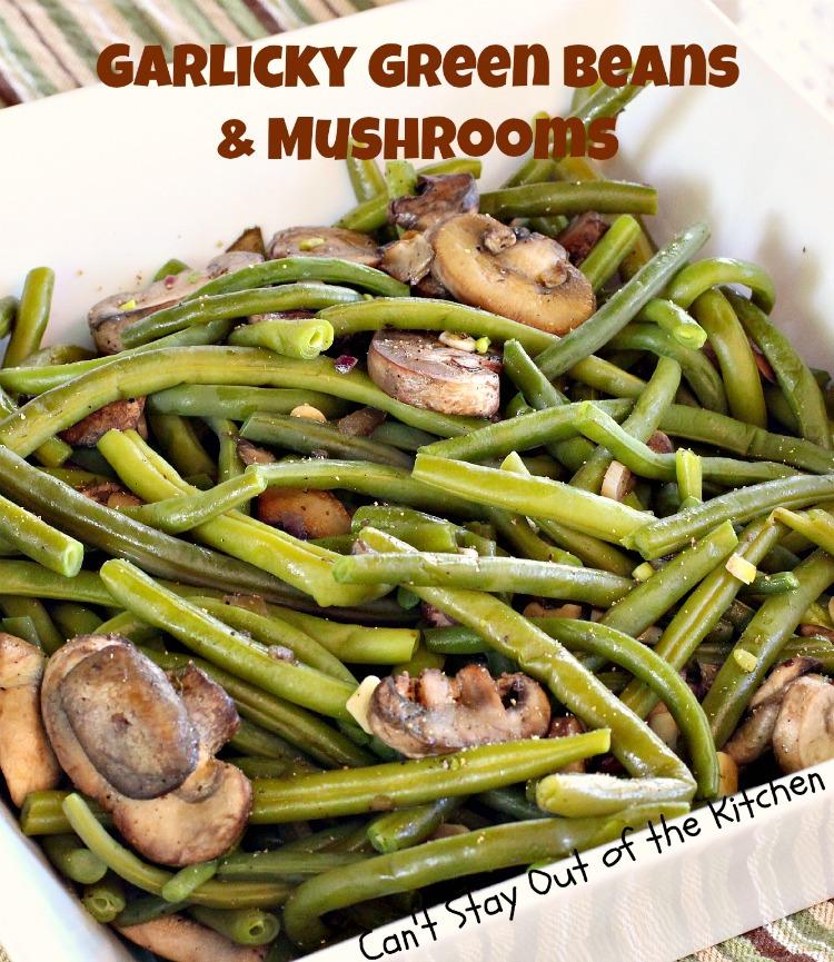 Garlicky Green Beans and MushroomsIMG_0663