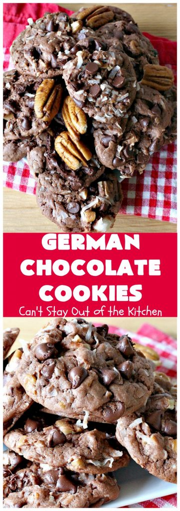 German Chocolate Cookies | Can't Stay Out of the Kitchen | these luscious #cookies use only 6 ingredients since they start with a #CakeMix. If you enjoy #GermanChocolateCake this #dessert is for you! #coconut #pecans #chocolate #GermanChocolateCookies #ChocolateChips #tailgating #holiday #ChristmasCookieExchange #HolidayBaking