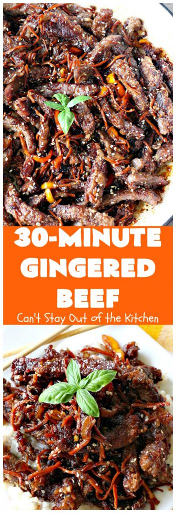 30-Minute Gingered Beef | Can't Stay Out of the Kitchen