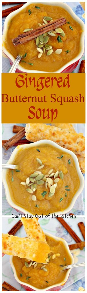 Gingered Butternut Squash Soup | Can't Stay Out of the Kitchen