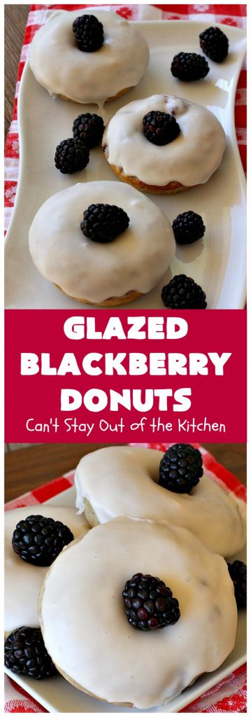 Glazed Blackberry Donuts | Can't Stay Out of the Kitchen | these #donuts are absolutely heavenly. They're filled with #blackberries & glazed with a luscious vanilla glaze. Perfect for a #holiday, company or weekend #breakfast. #HolidayBreakfast #BlackberryDonuts #BakedDonuts
