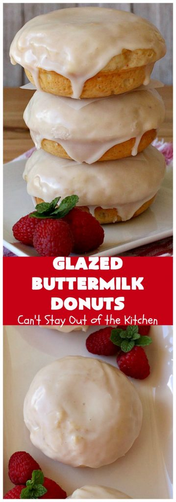 Glazed Buttermilk Donuts | Can't Stay Out of the Kitchen